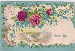 Cpa Gaufrée Bonne Fête Roses & Pigeons - Compleanni