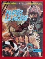 """Barbe Rouge """" Khaïr Le More """" 1ère Réédition De 1974 - Barbe-Rouge"""