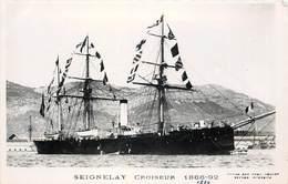 """BATEAUX DE GUERRE - Croiseur """"Seignelay""""  (éditeur Marius Toulon). - Guerra"""