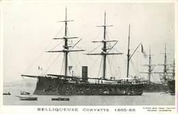 """BATEAUX DE GUERRE -Corvette """"Belliqueuse"""" (éditeur Marius Toulon). - Guerre"""