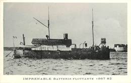 """BATEAUX DE GUERRE -Batterie Flottante """"imprenable"""" (éditeur Marius Toulon). - Guerre"""