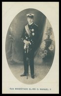 PORTUGAL - MONARQUIA - Sua Magestade El-Rei D. Manuel II. Carte Postale - Portugal