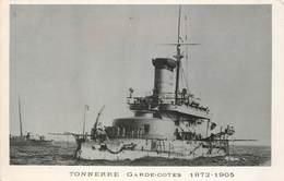 """BATEAUX DE GUERRE - Garde Côtes """"Tonnerre"""" . - Guerre"""