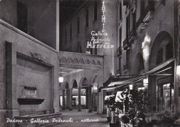 PADOVA - GALLERIA PEDROCCHI - RISTORANTE IN NOTTURNO - INSEGNA PUBBLICITARIA BIRRA METZGER - Padova (Padua)