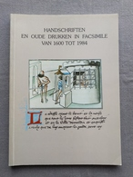Koninklijke Bibliotheek Van Belgie; Handschriften En Oude Drukken In Facsimile Van 1600- 1984; Catalogus Tentoonstelling - Geschiedenis