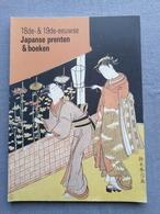 Koninklijke Bibliotheek Van Belgie; 18de & 19de- Eeuwse Japanse Prenten En Boeken; Catalogus Tentoonstelling. 1989. - Geschiedenis