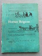 Koninklijke Bibliotheek Van Belgie; Hortus Belgicus; Catalogus Tentoonstelling 1962; Tuinbouw, Horticultuur. - Geschiedenis