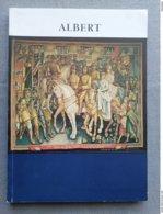 Koninklijke Bibliotheek Van Belgie; Albert, Een Koning - Een Tijdsbeeld; Catalogus Tentoonstelling 1975. - Geschiedenis