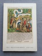 Koninklijke Bibliotheek Van Belgie; Het Prentenkabinet 1930- 1960; Catalogus Tentoonstelling 1961 - Geschiedenis