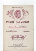 Partition Ancienne Pour L'Amour - Christmas Valse - / Repertoire Dalbret - Liederbücher
