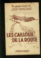 Partition Ancienne - Les Cailloux De La Route - Jean Tranchant - Spera Paris - Liederbücher