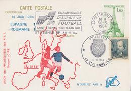 Carte  Entier  Postal   Repiqué   FRANCE   Championnat  D' Europe  De  Football    Match  :  ESPAGNE - ROUMANIE   1984 - Eurocopa (UEFA)