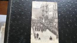 LES TROUPES RUSSES A MARSEILLE - Défilé Rue Saint-Férreol - Manoeuvres