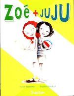 Zoé + Juju De Annie Barrows (2014) - Zonder Classificatie
