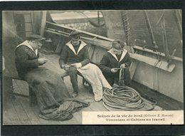 CPA - Scènes De La Vie De Bord - Timoniers Et Gabiers Au Travail - Krieg
