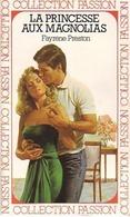 La Princesse Aux Magnolias De Fayrene Preston (1986) - Books, Magazines, Comics