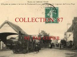 56 ☺♥♥♥ CARNAC VILLE < CARTE RARE De L'EXPRESS Se Rendant à La GARE De PLOUHARNEL CARNAC - TRAM  TRAMWAY - Carnac