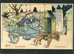 CPA - Illustration Gervèse - NOS MARINS - A Gauche Toute ! - Guerra