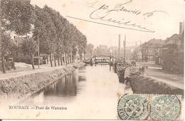ROUBAIX (59) Pont De Watrelos En 1906 - Roubaix