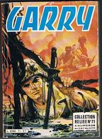 GARRY ALBUM N° 71 - Livres, BD, Revues