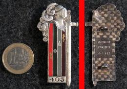 Insigne 403° BS Bataillon Services DRAGO N° 2312 Disposition Inhabituelle Des Bandes Verticales - Hueste