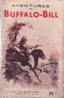 Buffalo Bill, Le Roi Des Scouts De Jean Bourdeaux (0) - Books, Magazines, Comics