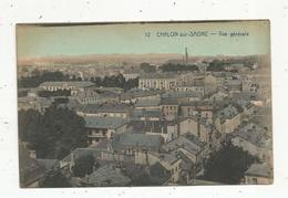 Cp, 71 , CHALON SUR SAONE ,vue Générale , Vierge , Ed. Desaix - Chalon Sur Saone