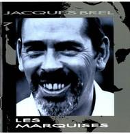 CD N°3869 - JACQUES BREL - LES MARQUISES - COMPILATION 12 TITRES - Sonstige - Franz. Chansons