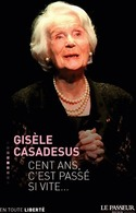 Cent Ans, C'est Passé Si Vite... De Eric Casadesus (2014) - Sonstige