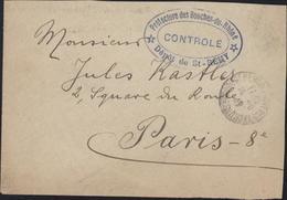 Devant De Lettre Guerre 14 Prisonnier CAD St Rémy De Provence Cachet Préfecture Bouches Du Rhône Contrôlé Dépôt St Rémy - Marcophilie (Lettres)