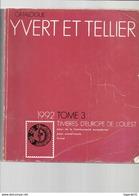 CATALOGUE YVERT ET TELLIER TIMBRES D'EUROPE DE L'OUEST 1992 TOME 3 - Cataloghi