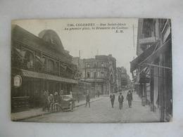 COLOMBES - Rue Saint Denis - Au Premier Plan, La Brasserie Du Cadran (très Animée) - Colombes