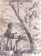 Charles De Loupoigne De Germaine Honorez (1946) - Bücher, Zeitschriften, Comics