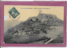 25.- Environs De  BESANÇON Ruines Du Château De Montfaucon - Besancon
