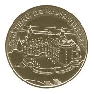 Monnaie De Paris , 2014 , Rambouillet , Château , Vue Générale - Monnaie De Paris