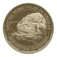 Monnaie De Paris , 2014 , Meschers Sur Gironde , Grottes Municipales De Régulus - Monnaie De Paris