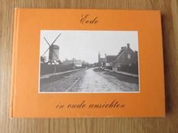 Eede In Oude Ansichten 38blz Europese Bibliotheek 1976 - Middelburg