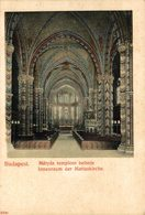 Budapest. Matyas Templom Belseje. Hungria - Hongrie