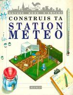 Construis Ta Station Météo De Janet Kelly (1993) - Non Classés