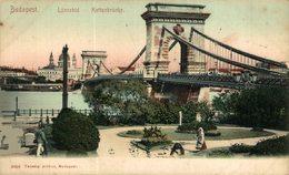 Budapest. Lanczhid Kettenbrucke. Hungria - Hongrie