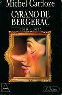 Cyrano De Bergerac. Libertin Libertaire De Michel Cardoze (1994) - Bücher, Zeitschriften, Comics