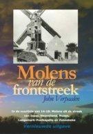 Thema: Molen/moulin - Boek: Molens Van De Frontstreek (vernieuwde Uitgave 2019) Ieper, Heuvelland, Mesen, Zonnebeke E.a. - Geschiedenis