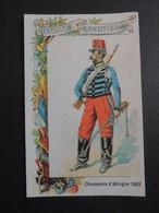 CHROMO  Biscuits Pernot à Dijon.  Militaire. CHASSEURS D' AFRIQUE  En  1863 - Old Paper