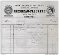 Facture De CHARTRES Illustrée Porte Des épars Horlogerie Bijouterie FRESNEAU FLEUREAU En 1881 - Francia