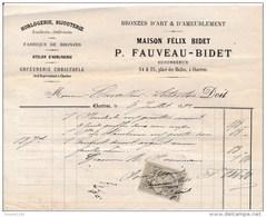 Facture De CHARTRES Place Des Halles Bronzes Horlogerie Maison Félix Bidet FAUVEAU BIDET En 1882 - Francia