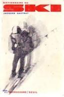 Dictionnaire Du Ski De Jacques Gautrat (1969) - Sport
