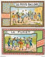 LOT De 2 Chromos  JEUX D' ENFANTS  Les Petits Ballons Le Furet ( Recto Verso ) - Autres