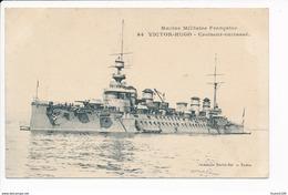 Carte De La Marine Militaire Française    Croiseur Cuirassé  Victor Hugo ( Navire De Guerre )( Recto Verso ) - Oorlog