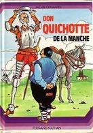 Don Quichotte De La Manche De Michel Cervantès (1980) - Livres, BD, Revues
