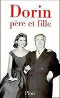 Dorin Père Et Fille De Françoise Dorin (1999) - Biografía